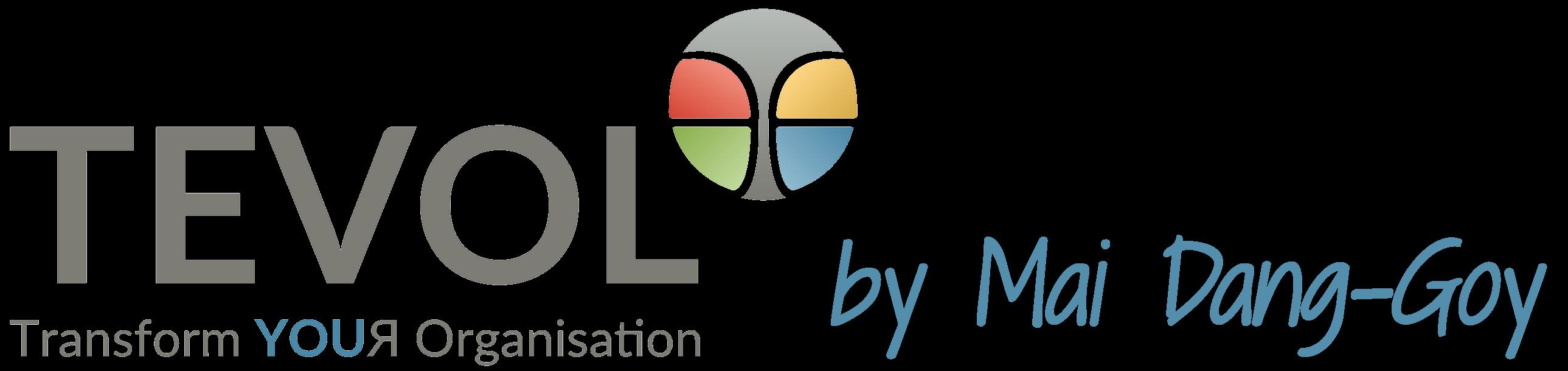 TEVOL – Transform YOUЯ Organisation